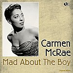 Carmen McRae Mad About The Boy (Original Album Plus Bonus Track)