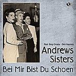 The Andrews Sisters Bei Mir Bist Du Schoen