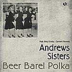 The Andrews Sisters Beer Barrel Polka