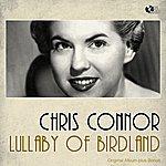 Chris Connor Lullaby Of Birdland (Original Album)