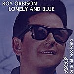 Roy Orbison Lonely And Blue