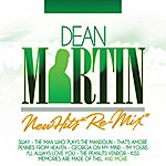 Dean Martin Dean Martin: New Hits (Re-Mix)