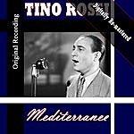 Tino Rossi Mediterranee (Digitally Re-Mastered)