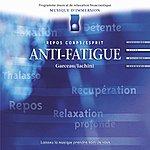 André Garceau Musique D'immersion : Anti-Fatigue (Repos Corps/Esprit)