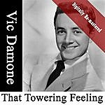 Vic Damone That Towering Feeling (Digitally Re-Mastered)