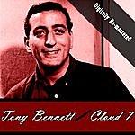 Tony Bennett Cloud 7 (Digitally Re-Mastered)