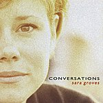 Sara Groves Conversations