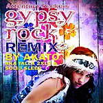 Attention Seekers Gypsy Rock (The Remixes)