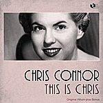 Chris Connor This Is Chris (Original Album With Bonus Tracks)
