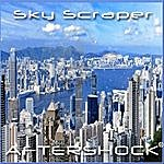 Aftershock Sky Scraper