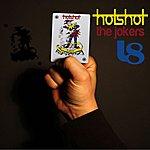 Hot Shot The Jokers