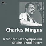 Charles Mingus A Modern Jazz Symposium Of Music And Poetry (Original Album Plus Bonus Track)