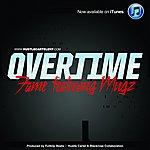 Fame Overtime (Feat. Mugz) - Single