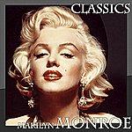 Marilyn Monroe Marilyn Monroe - Classics