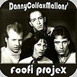 Danny Colfax Mallon Foofi Projex
