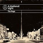 The Rags A National Light