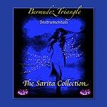 "Bermudez Triangle ""The Sarita Collection"" -Instrumentals"