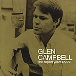 Glen Campbell Glen Campbell - The Capitol Years 1965 - 1977