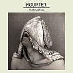 Four Tet Fabriclive 59: Four Tet