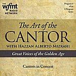 Alberto Mizrahi Tac Show 6: Cantors In Concert (1920-1960)