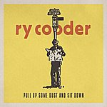 Ry Cooder Pull Up Some Dust And Sit Down