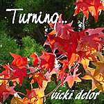 Vicki Delor Turning