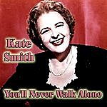 Kate Smith You'll Never Walk Alone
