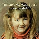 Margo The Missing Mary Boyle