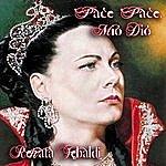 Renata Tebaldi Pace, Pace, Mio Dio