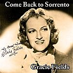 Gracie Fields Come Back To Sorrento