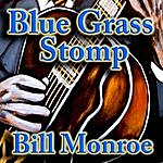 Bill Monroe Blue Grass Stomp