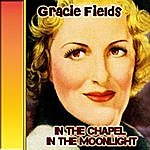 Gracie Fields In The Chapel In The Moonlight