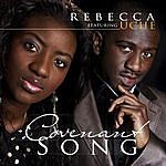 Rebecca Covenant Song (Feat. Uche)