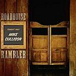 Mike Cullison Roadhouse Rambler