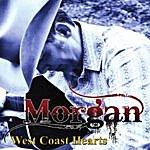 Morgan West Coast Hearts