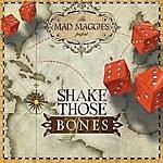 The Mad Maggies Shake Those Bones