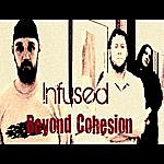 Infused Beyond Cohesion