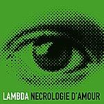 Lambda Necrologie D'amour