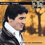 Pascal Danel Pascal Danel - La Plage Aux Romantiques