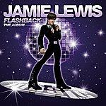 Jamie Lewis Flashback (The Album)