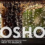 Music From The World Of Osho Next To Silence