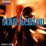 Stan Kenton & His Orchestra Swing Greats: Stan Kenton & His Orchestra - 'artistry In Rhythm'