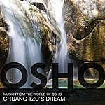 Music From The World Of Osho Chuang Tzus Dream