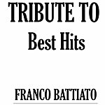 Tribute Tribute To Franco Battiato: Best Hits
