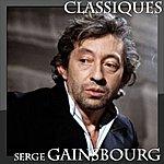 Serge Gainsbourg Serge Gainsbourg - Classiques