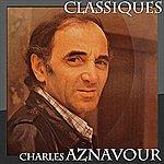 Charles Aznavour Charles Aznavour - Classiques