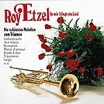 Roy Etzel In Mir Klingt Ein Lied