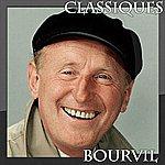 Bourvil Bourvil - Classiques