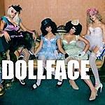 Dollface Dollface