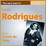 Amália Rodrigues The Very Best Of Amélia Rodriguez, Vol. 1: La Voix Du Fado